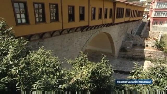 YILDIRIM'DA TARİHİ MEKANLAR - IRGANDI KOPRUSU
