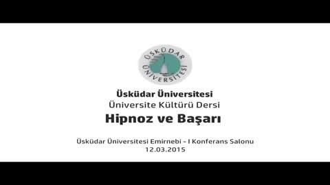 Hipnoz ve Başarı Konferansı ( Dt. Ali Eşref Müezzinoğlu )