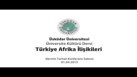 Türkiye Afrika İlişkileri Konferansı (Yrd. Doç. Dr. İbrahim Arslan)