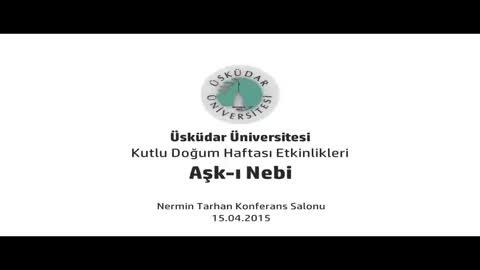 Aşk-ı Nebi Konferansı (Prof. Dr. Mehmet Emin Ay)