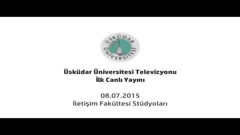 Üsküdar Üniversitesi Televizyonu İlk Canlı Yayınını Gerçekleştirdi