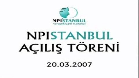 NPiSTANBUL Hastanesi Açılış Töreni