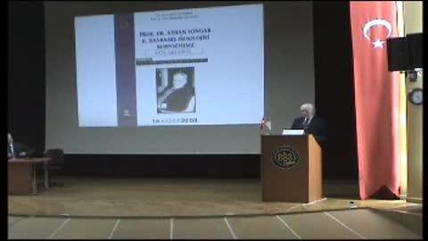 Prof.Dr Ayhan Songar Davranış Fizyolojisi Sempozyumu - 3