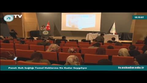 Üsküdar Üniversitesi 'Ruh Sağlığı Temel Haklarına Ne Kadar Saygılıyız' Paneli