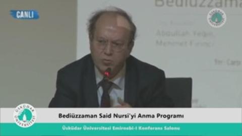 Bedlüzaman Said Nursi'yi Anma Programı Yusuf Kaplan (29/03/2016)