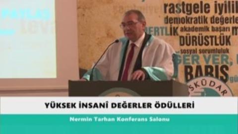 İnsani Degerler Ödül Töreni Prof.Dr.Nevzat Tarhan Konuşması 25.05.2016