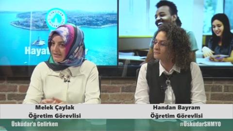 Üsküdar Ünversitesi Öğretim Görevlisi Melek Çaylak ve Handan Bayram- Sosyal Hizmet- İlk ve Acil Yardım Programını anlattılar