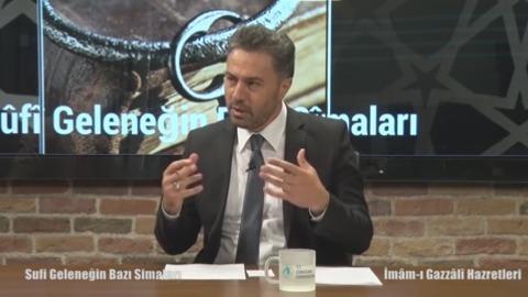 İmâm-ı Gazzalî Hazretleri'nin Tasavvuf ve Felsefeye Bakışı - Prof.Dr.Osman Nuri Küçük