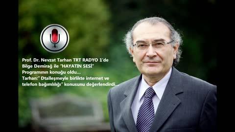 İnternete ne kadar bağımlıyız? Prof. Dr. Nevzat Tarhan TRT RADYO 1'de değerlendirdi.