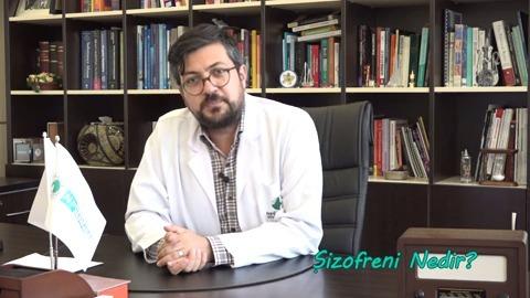 Uzman Dr. Mahir Yeşildal Şizofreniyi Anlatıyor