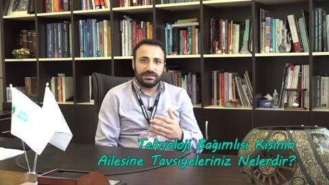 Uzman Psikolog Ahmet Yılmaz Teknoloji Bağımlılığı İle İlgili Ailelere Tavsiyelerde Bulunuyor