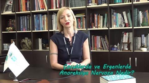 Uzman Psikolog Özge Özkan Çocuklarda ve Ergenlerde Anoreksiya Nervozayı Anlatıyor