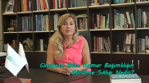 Prof.Dr. Nesrin Dilbaz Cinsiyete Göre Kumar Bağımlılığını Analatıyor.mp4