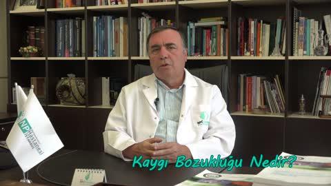 Prof.Dr.Hüsnü Erkmen Kaygı Bozukluğu Hakkında Bilgilendiriyor.mp4