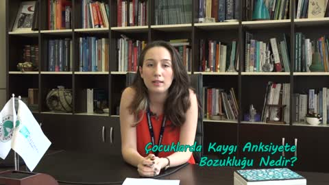 Uzman Psikolog Duygu Barlas Çocuklarda Kaygı Bozukluğunu Anlatıyor.mp4