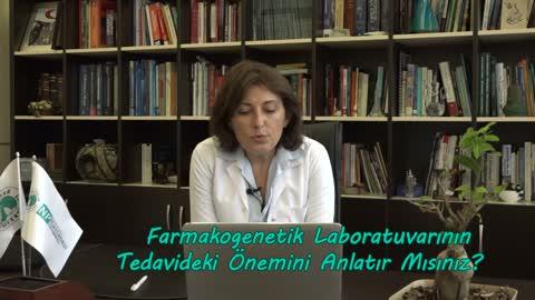 Yrd. Doç. Dr. Semra Baripoğlu Farmakogenetik Laboratuvarının Tedavideki Önemini Anlatıyor Revize