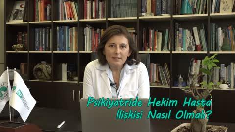 Yrd. Doç. Dr. Semra Baripoğlu Psikiyatride Hasta Hekim İlişkisini Anlatıyor