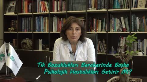 Yrd. Doç. Dr. Semra Baripoğlu Tik Bozukluğu İle İlgili Hastanemizdeki Tedavi İmkanlarından Bahsediyor