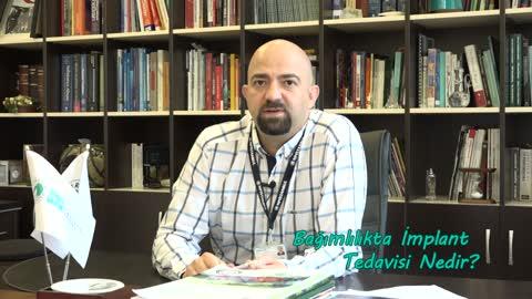 Yrd.Doç.Dr. Onur Noyan Bağımlılıkta İmplant tedavisini Anlatıyor