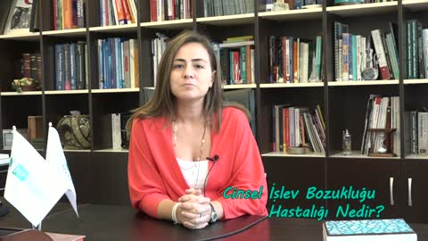 Yrd.Doç.Dr. Sinem Zeynep Metin Cinsel İşlev Bozukluklarını Anlatıyor
