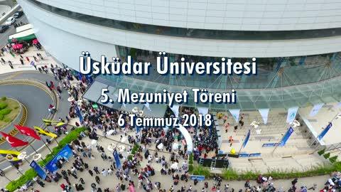 Üsküdar Üniversitesi 5. Mezuniyet Töreni - 2018